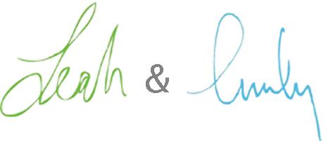 Signature: Leah & Emily