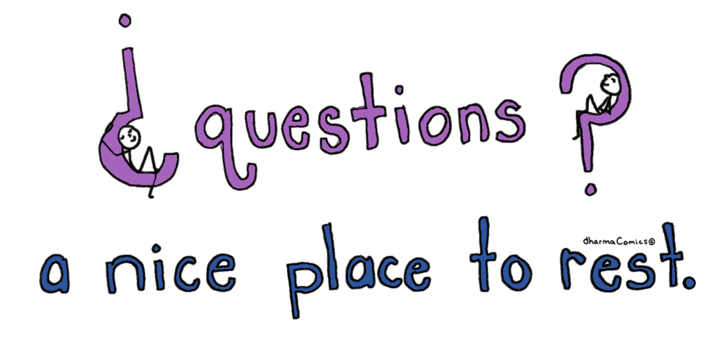 Comic: Questions - a nice place to rest
