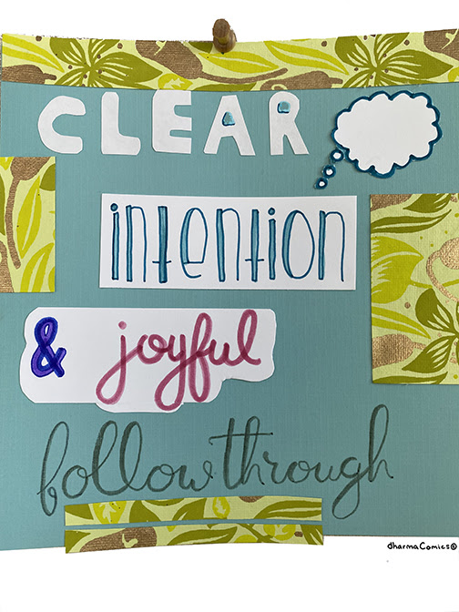 Collage: Clear intention and joyful follow through